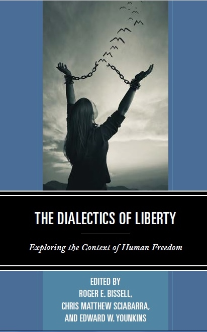 The Dialectics of Liberty (Front Cover)
